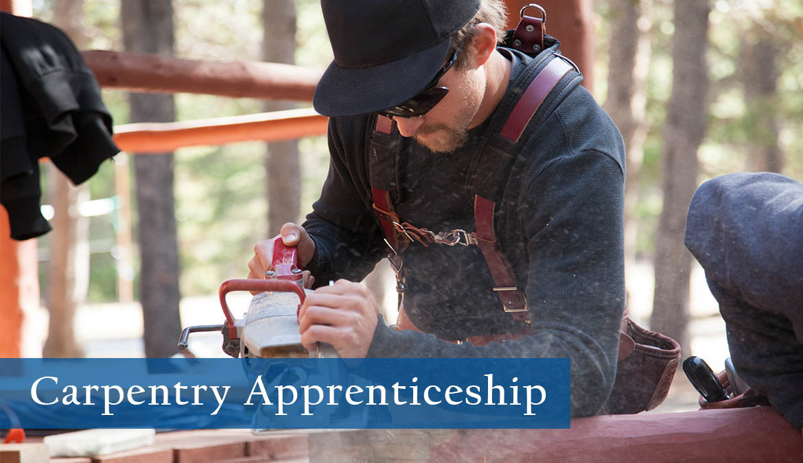 Earn your certificate in Carpentry Apprenticeship.