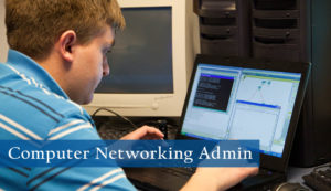 Computer Networking Administration Degree