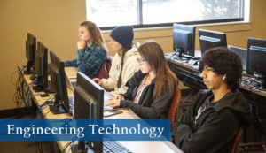 Earn your degree in Engineering Technology