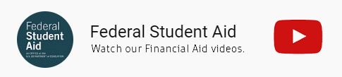 Watch YouTube videos on Federal Student Aid.