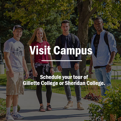 Schedule your campus tour of Gillette College or Sheridan College.
